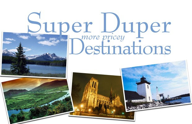 Super Duper Destinations