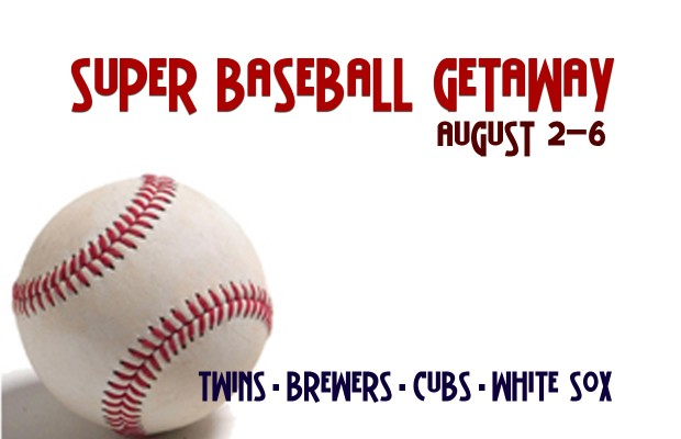 Super Baseball Getaway 7/3-9 2015
